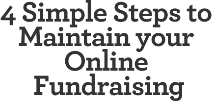 4-Simple-Steps-to-Maintain-your-Online-Fundraising