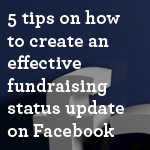 5-tips-on-how-to-create-an-effective-fundraising-status-update-on-Facebook