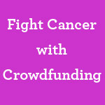 fight-cancer-crowdfunding