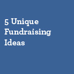 5-Unique-Fundraising-Ideas-small