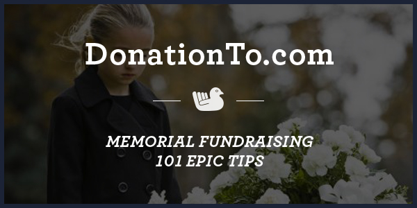 Memorial-Fundraising--101-Epic-tips