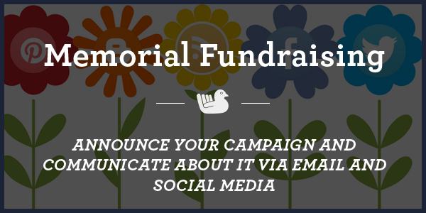 memorial-fundraising-Announce-Your-Campaign-and-Communicate-about-it-Via-Email-and-Social-Media