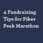 4-Fundraising-Tips-for-Pikes-Peak-Marathon-