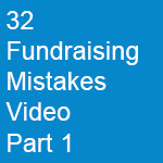 32--Fundraising-Mistakes-Video-Part-1
