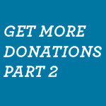 Get-More-Donations-Part-2