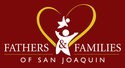 Fathers & Families of San Joaquin | online donations | crowdfunding