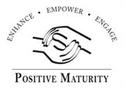 POSITIVE MATURITY INC | online donations | crowdfunding