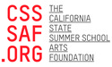 CALIFORNIA STATE SUMMER SCHOOL ARTS FOUNDATION | crowdfunding | online fundraising