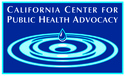 CALIFORNIA CENTER FOR PUBLIC HEALTH ADVOCACY | crowdfunding | online fundraising
